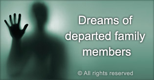 c3-Dreams-of-Departed-Family-Members