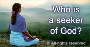 Who is seeker of God?