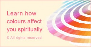 Learn how colours affect you spiritually