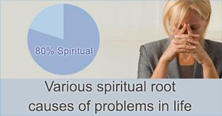 Various spiritual root causes