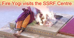 Fire Yogi visits the SSRF Centre