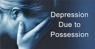 Depression due to Possession