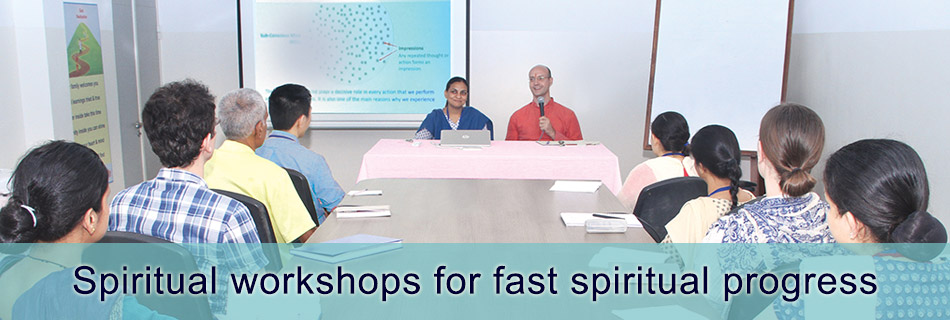 Spiritual workshops for fast spiritual progress