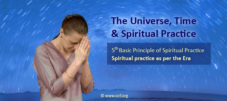 Spiritual Practice for Current Era