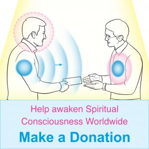 Help Awaken Spiritual Consciousness Worldwide. Make a Donation!