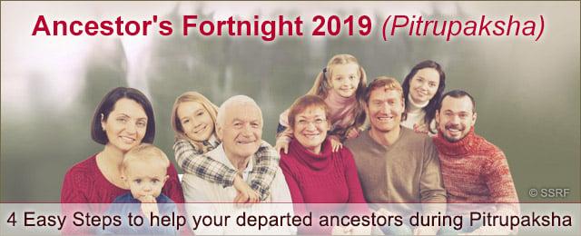 Ancestor's Fortnight 2019 (Pitrupaksha)