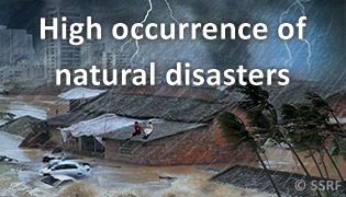 High occurrence of natural disasters