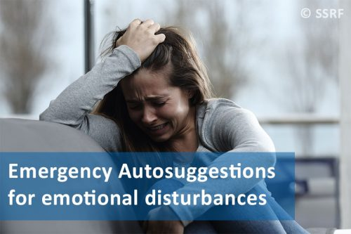 Emergency Autosuggestions when one is emotionally disturbed