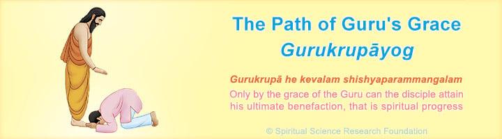 Path of Guru's Grace - Gurukrupaayoga