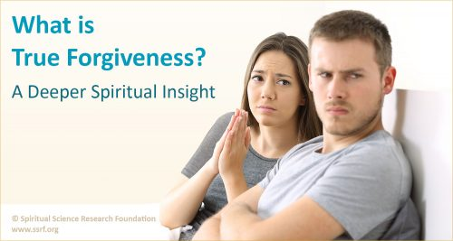 What is true forgiveness ?