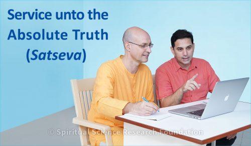 Service unto the Absolute Truth (Satseva)