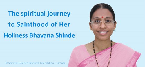 H.H. Bhavana Shinde's journey to Sainthood