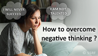 How to overcome negative thinking ?