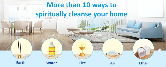 More than 10 ways to spiritually cleanse your home