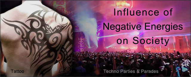 Influence of negative energies on society