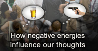 How negative energies influence our thoughts