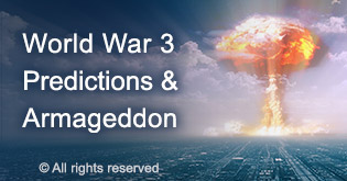 World War 3 predictions and Armageddon