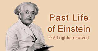 Past Life of Einstein