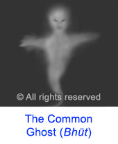 The Common Ghost (Bhut)