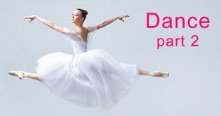 Dance part 2