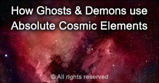 How ghosts and demons use Absolute Cosmic Elements