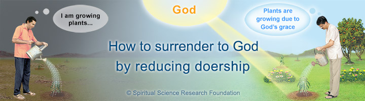 How to surrender to God by reducing doership