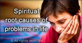 Evil eye and spiritual causes of problems in life