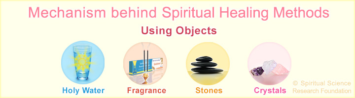 Mechanism behind spiritual healing using an object or tool