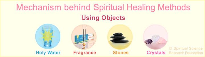 Mechanism behind spiritual healing using an object or tool