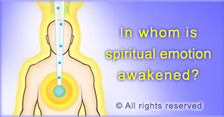 As per the Spiritual science, awakening spiritual emotion through spiritual practice is possible for a seeker at the 50% spiritual level.