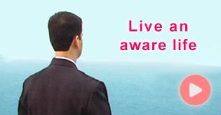 live_an_aware_life