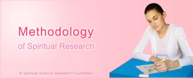 Methodology on spiritual research