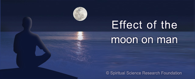 Effect of the moon on man