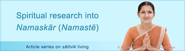 Definition and meaning of Namaskar (Namaste)