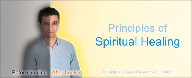 Principles in spiritual healing