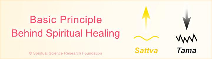 Basic principle behind spiritual healing