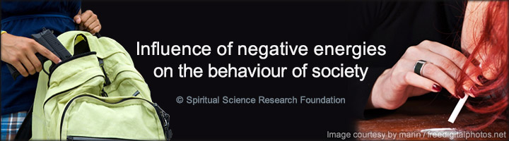 Negative effect on society due to influence of negative energies